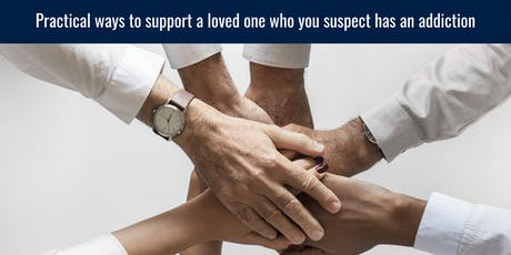 How to support a loved one who you suspect has an addiction - Sydney tickets