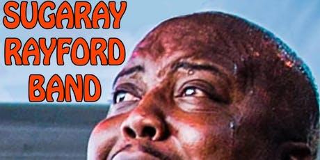 SUGARAY RAYFORD BAND tickets