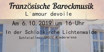 L ´amour devoilé - Französische Barockmusik
