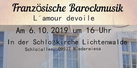 L ´amour devoilé - Französische Barockmusik Tickets