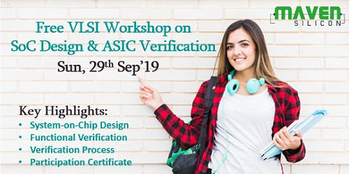 FREE VLSI Workshop on SoC Design & ASIC Verification on  Sun, 29th Sep'19