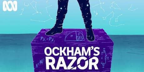 Live Podcast Event: ABC's Ockham's Razor tickets