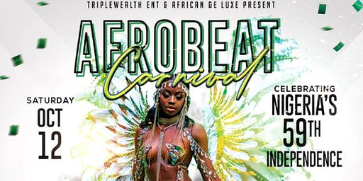 AFROBEAT CARNIVAL {Celebrating Nigeria's 59th Independence}