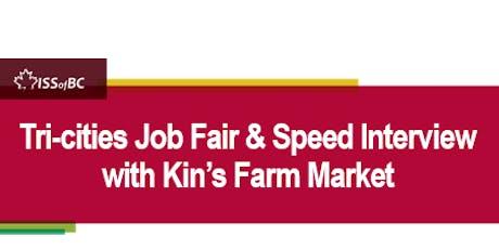 Tri-Cities Job Fair & Speed Interview with Kin's Farm Market tickets