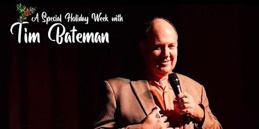 Australian Tim Bateman Special Holiday Week