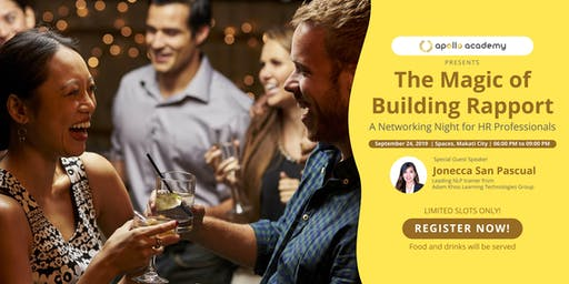 The Magic of Building Rapport : A Networking Night for HR Professionals