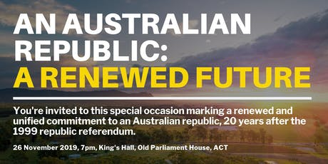An Australian Republic: A Renewed Future tickets