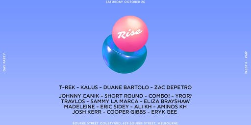 Rise - Minimal Day Party