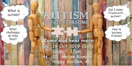 AUTISM IS NOT FEARSOME