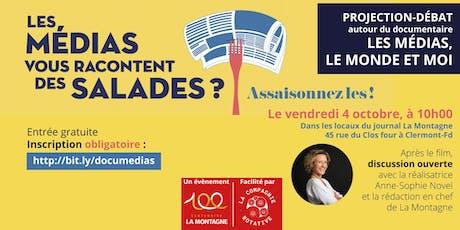 Projection-débat du documentaire Les Médias, Le Monde et Moi billets