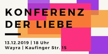 Konferenz der Liebe Tickets