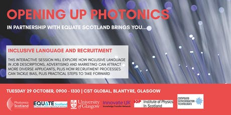 Opening Up Photonics - Positive Action, Inclusive Language and Recruitment tickets