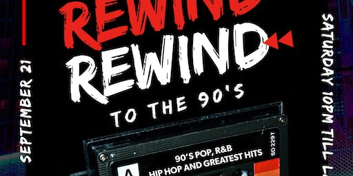 "(SAT) 21 Sep | ""REWIND"" to the 90's party"