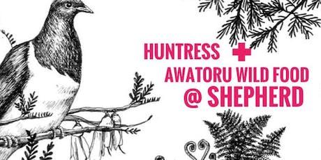 Huntress + Awatoru Wild Food @ Shepherd tickets