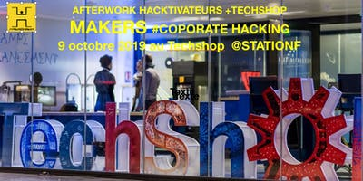 Afterwork Les Hacktivateurs – MAKERS