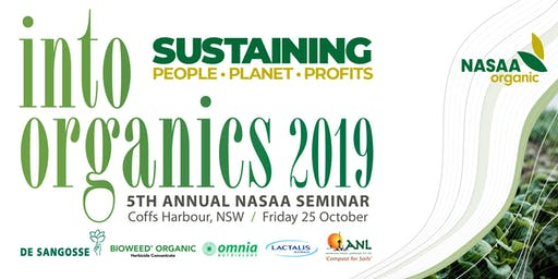 Into Organics Seminar - Friday 25th / Field Day - Thursday 24th October