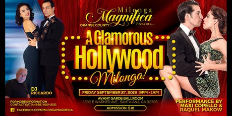 """A Glamorous Hollwood Milonga!"" performance by Maxi Copello & Raquel Makow tickets"