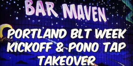 Portland BLT Week Kickoff & Pono Tap Takeover tickets