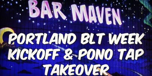 Portland BLT Week Kickoff & Pono Tap Takeover
