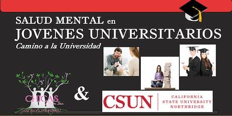 Salud Mental en Jovenes Universitarios----Camino a la Universidad tickets