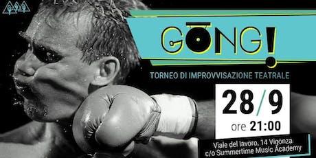 GONG! - Torneo di improvvisazione teatrale - Round  biglietti