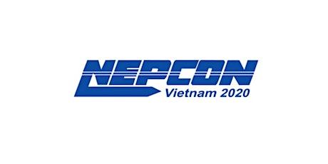 NEPCON Vietnam 2020 tickets