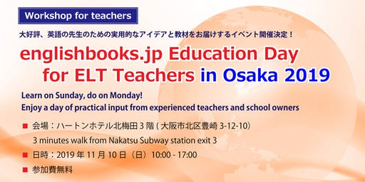 englishbooks.jp Education Day for ELT Teachers in Osaka 2019