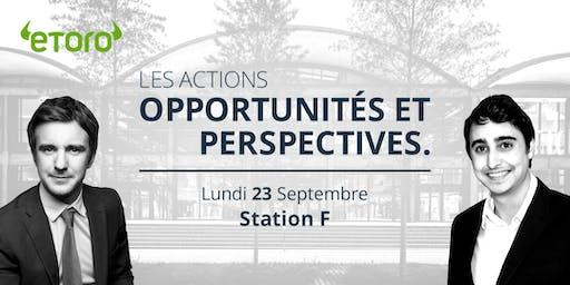 Les actions : Opportunités et perspectives @ Station F