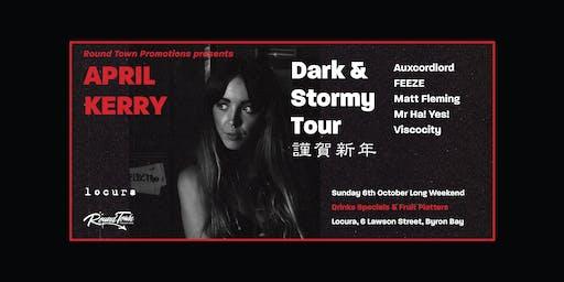 APRIL KERRY - Dark & Stormy Tour