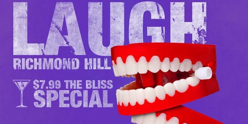 Lets LAUGH Richmond Hill!!!