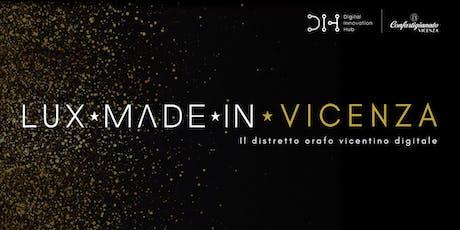 Lux Made In Vicenza - Il distretto orafo vicentino online biglietti