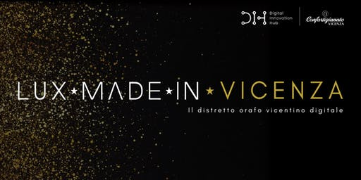 Lux Made In Vicenza - Il distretto orafo vicentino online