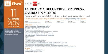 LA RIFORMA DELLA CRISI D'IMPRESA CAMBIA UN MONDO, Sondrio, 11 ottobre biglietti