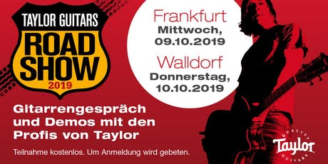 Taylor Roadshow 2019 | sessios Walldorf Tickets