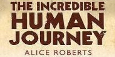 The Incredible Human Journey Revisited with Alice Roberts tickets