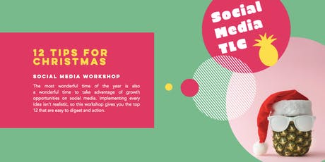 12 Tips For Christmas - Social Media Workshop tickets