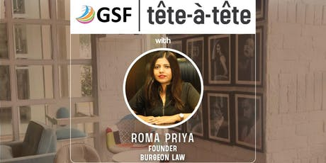 GSF tête-à-tête with Roma Priya tickets