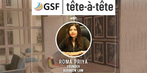 GSF tête-à-tête with Roma Priya