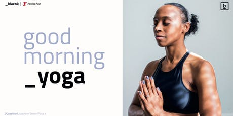 Good Morning Yoga @_blaenk | Free Session Tickets