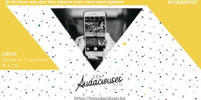Workshop: Je deviens une pro des photos avec mon smartphone