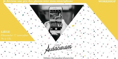 Workshop: Je deviens une pro des photos avec mon smartphone billets