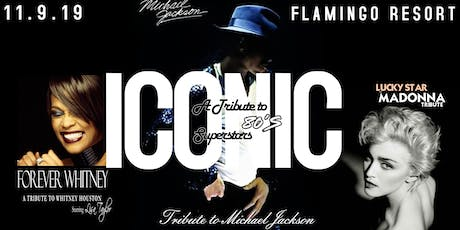 ICONIC - 1980's TRIBUTE show - Michael Jackson, Madonna and Whitney Houston tickets