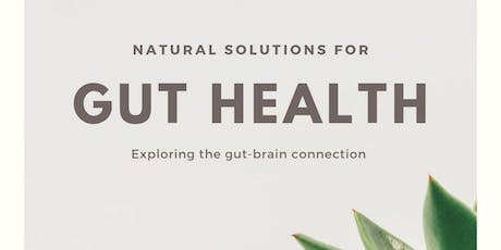 The Gut - Brain Connection - Why Gut Health is Important For Your Mind tickets