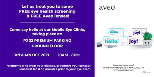Free Eye Health screening & Free Lenses - Aveo Mobile Eye Clinic at PJ33