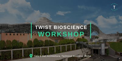 Twist Bioscience NGS Solutions Symposium - Rome, Italy