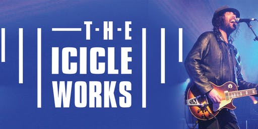 The Icicle Works: 35th Anniversary Tour - Clitheroe