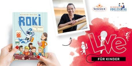 FÜR KINDER: Unser Vorlesetag mit Angelika Niestrath und ROKI Tickets