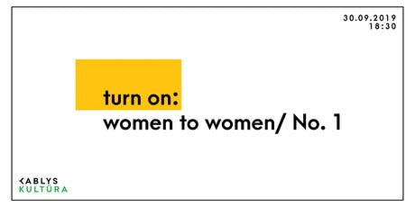 Turn On: Women To Women tickets
