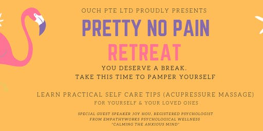 Pretty No Pain Retreat