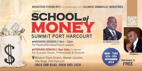 SCHOOL OF MONEY SUMMIT PORT-HARCOURT tickets